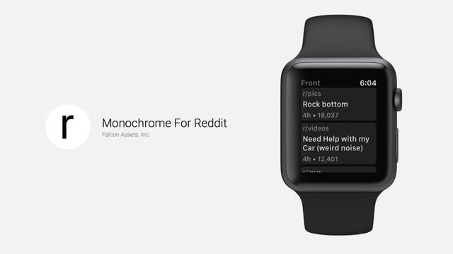 Monochrome for Reddit Functions on the Apple Watch